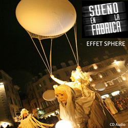 <b>L'Effet Sphère</b><br/><em>Original Music of the Quidam's Show</em>